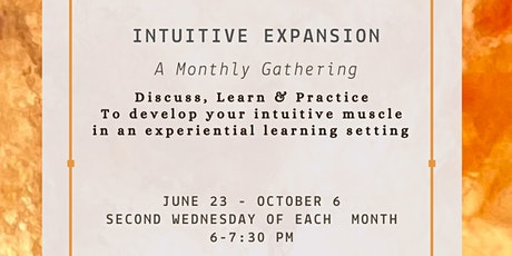 Intuitive Expansion - A Monthly Gathering tickets