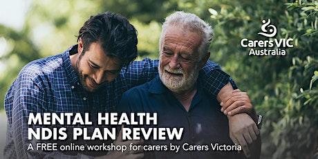 Mental Health NDIS Plan Review Online Workshop #8266 tickets