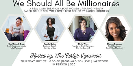 We Should All Be Millionaires - A Conversation about Women Creating Wealth tickets
