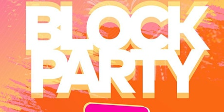 Block Party | Sunday, August 1, 2021 tickets