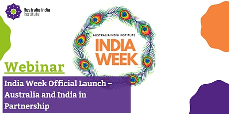 India Week Official Launch – Australia and India in Partnership Webinar tickets