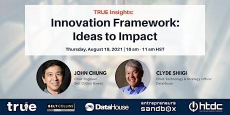 Innovation Framework: Ideas to Impact tickets