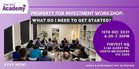 Property for Investment Workshop:  What do I need to get started? tickets