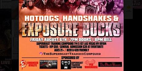 Dark Arts Entertainment Presents/ Hotdogs, Handshakes and Exposure Bucks tickets