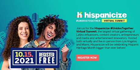 Hispanicize #UnidosTogether Hispanic Heritage Month Tickets