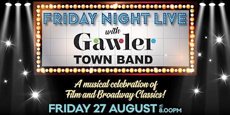 Friday Night Live with Gawler Town Band tickets