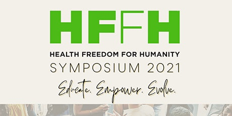Health Freedom for Humanity Symposium 2021 tickets