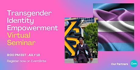 Transgender Identity Empowerment Virtual Seminar tickets