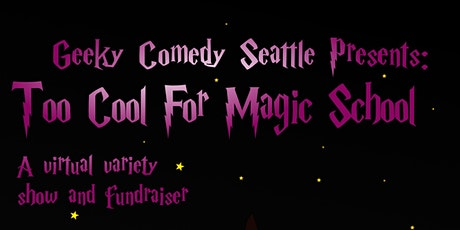 Too Cool For Magic School tickets