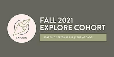 Dayton Fall 2021 EXPLORE® Cohort