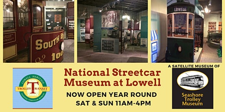 National Streetcar Museum at Lowell: General Admission tickets