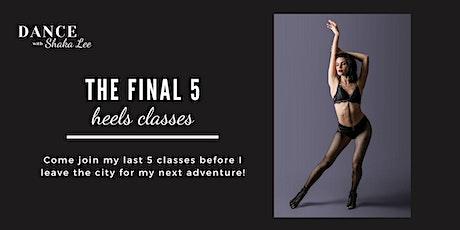 The Final 5 Heels Classes tickets
