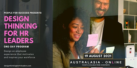 Design Thinking for HR Leaders - Australasia tickets