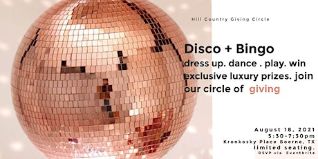 Hill Country Giving Circle DISCO BINGO to benefit KC Women's Shelter tickets