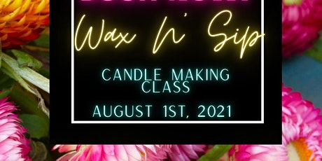 Wax N' Sip Candle Making Class tickets