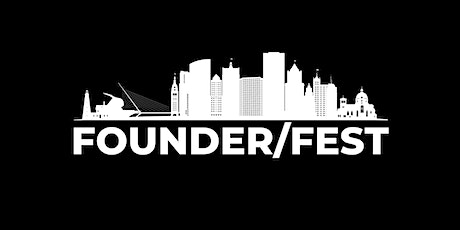 FOUNDER/FEST tickets