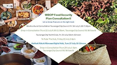 Food Security Plan F/Up Consultation - Katikati Tues 27 July tickets