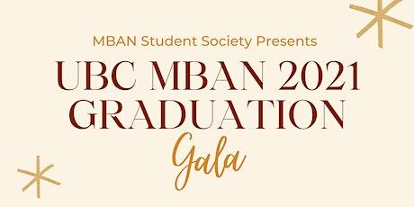 UBC MBAN 2021 Graduation Gala tickets
