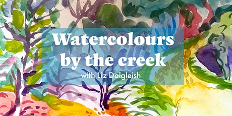 Watercolours by the Creek with Liz Dalgleish tickets