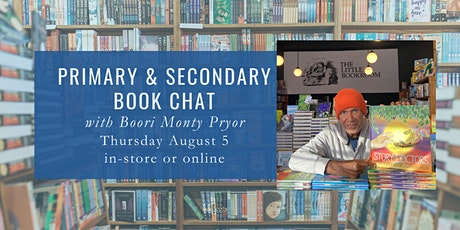 Primary & Secondary Book Chat with Boori Monty Pryor tickets