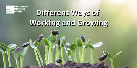 Different Ways of Working and Growing tickets