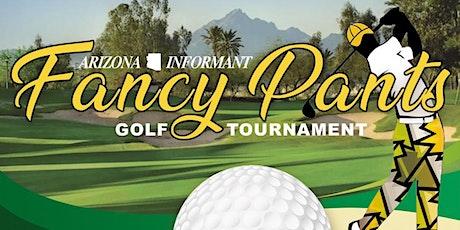 "Arizona Informant ""Fancy Pants"" Golf Tournament 2021 tickets"