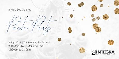 Integra Social Series - Pasta Party tickets