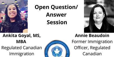 Open Q/A Session with an Ex -Immigration Officer and an RCIC tickets