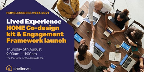 Launch of the HOME Lived Experience Co-Design Kit & Engagement Framework tickets