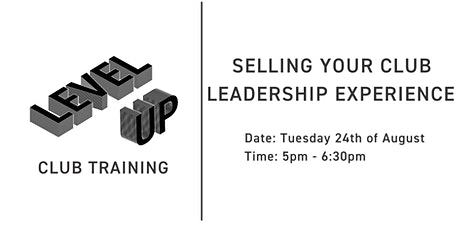 Nail That Interview: Sell Your Club Leadership Experience tickets