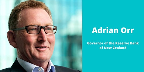 Meet the Governor... Adrian Orr, Reserve Bank tickets