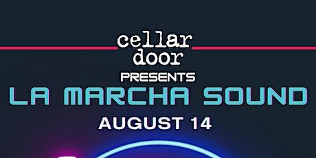 La Marcha Sound at The Cellar Door tickets