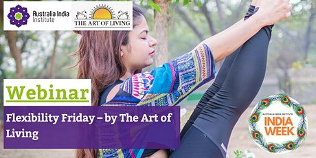 Flexibility Friday – by The Art of Living tickets