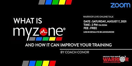 Warrior Online Live Talk : What is Myzone? tickets