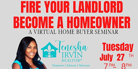 Fire Your Landlord: A Free Virtual Homebuying Seminar tickets