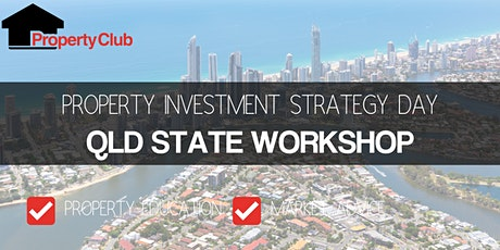 QLD | Free Event | Gold Coast State Property Investment Workshop tickets