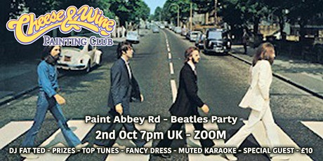 Paint - Abbey Rd - Beatles Party - ZOOM - £10 tickets