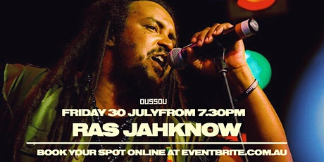 Ras Jah Know -  Live Music +  Dining Experience tickets