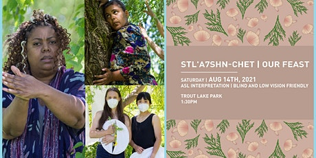 Vines 2021: Stl'a7shn-chet – Our Feast tickets