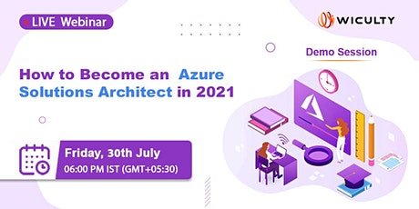 How to Become an Azure Solutions Architect in 2021  | Live Webinar biglietti