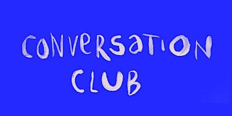 Conversation Club tickets
