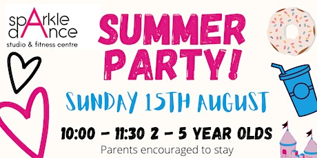 Summer Party 2-5 year olds tickets