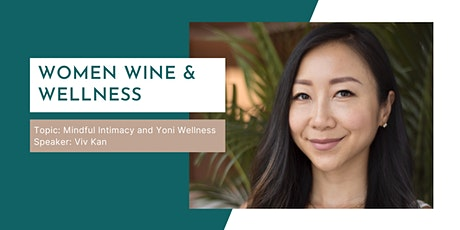 Mindful Intimacy and Yoni Wellness with Viv Kan tickets