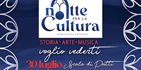 Notte per la Cultura 2021 - 30 Luglio Scala di Patti biglietti