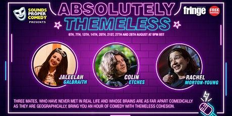 Sounds Proper Comedy Presents 'Absolutely Themeless' tickets
