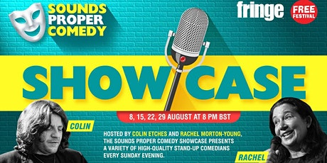 Sounds Proper Comedy Showcase from The Fringe tickets