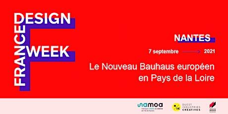 Le nouveau Bauhaus Européen en Pays de la Loire - France Design Week Nantes billets