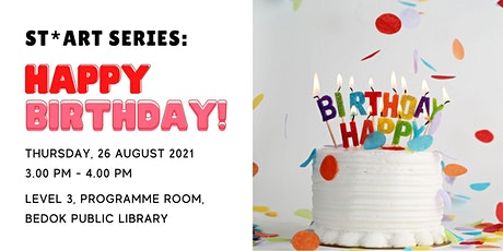Happy Birthday! | ST*ART Series tickets