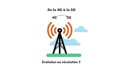 de la 4G à la 5G : évolution ou révolution ? billets