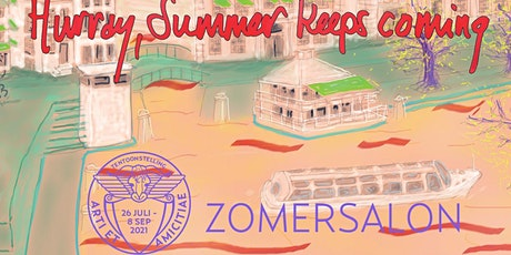 Opening Zomersalon  'Hurray, summer keeps coming.' tickets
